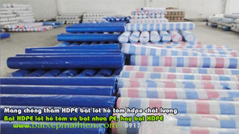 Bảng giá bán lẻ bạt HDPE lót hồ tôm ao tôm nuôi trồng thủy san, bạt lót ao hồ nuôi tôm giá rẻ